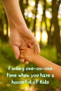 4 ways to find one on one time when you have a lot of kids
