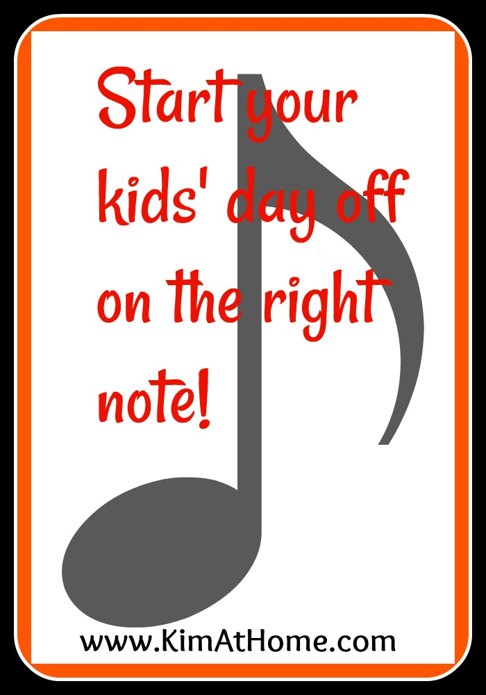 Start your kids' day off on the right note