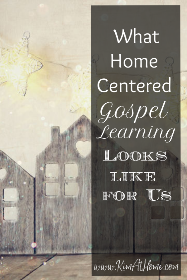Home Centered Gospel Learning