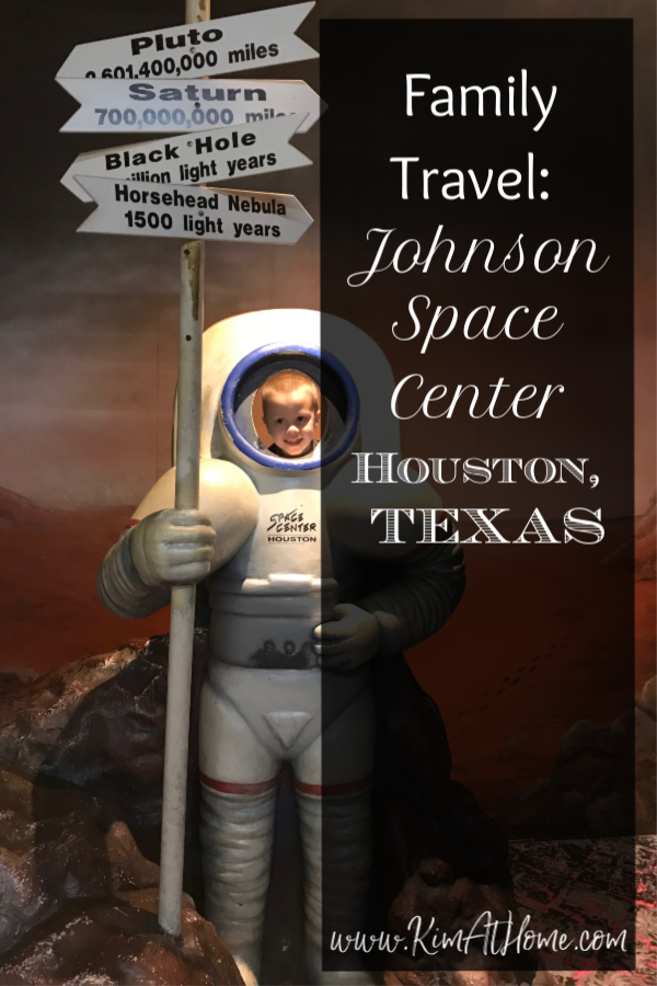 Family Travel: Johnson Space Center, Houston, TX