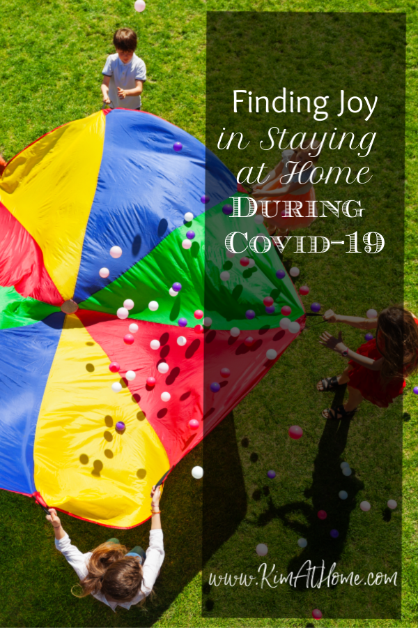 Finding joy in staying at home during covid-19