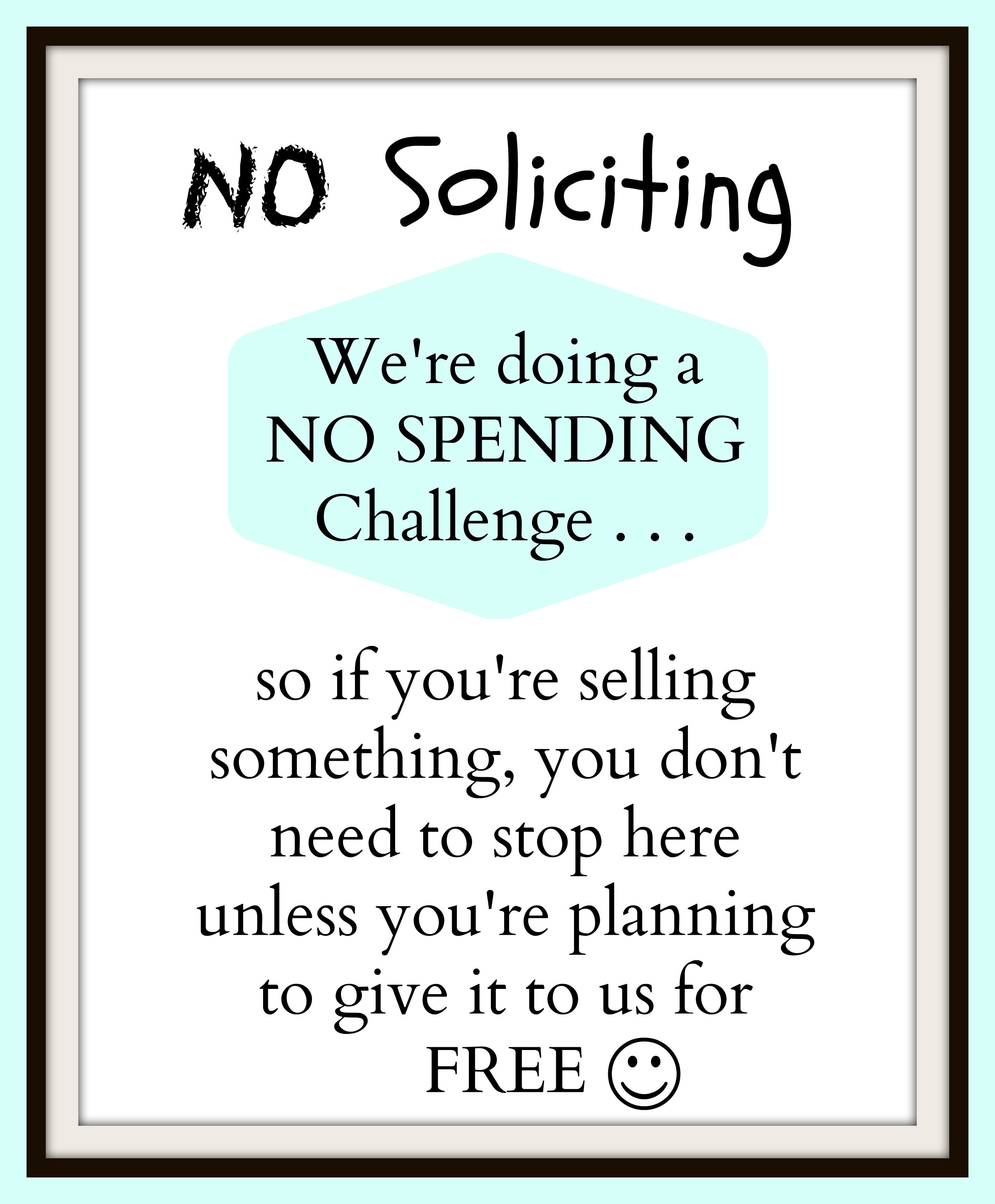 No Spending Challenge:  Day 5 & No Soliciting Sign