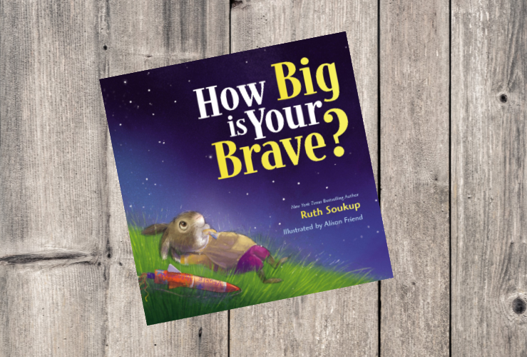 Books We Love:  How Big is Your Brave